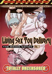 Living Sex Toy Delivery: vol.1
