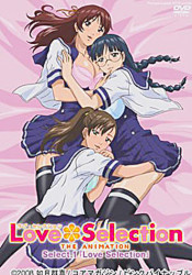 Love Selection - The Animation: vol. 1