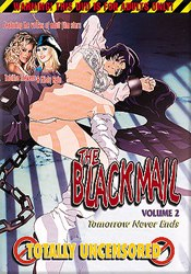 The Blackmail 1 - Tomorrow Never Ends: vol. 2